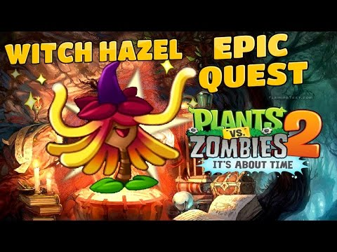 Plants Vs Zombies 2-Epic Quest Featuring Witch Hazel All Steps {1 To 10} Walkthrough
