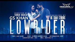 MAKING OF LOWRIDER (Behind the scene) | Gs Khan