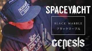 Space Yacht @ Genesis (Black Marble Collective Takeover)