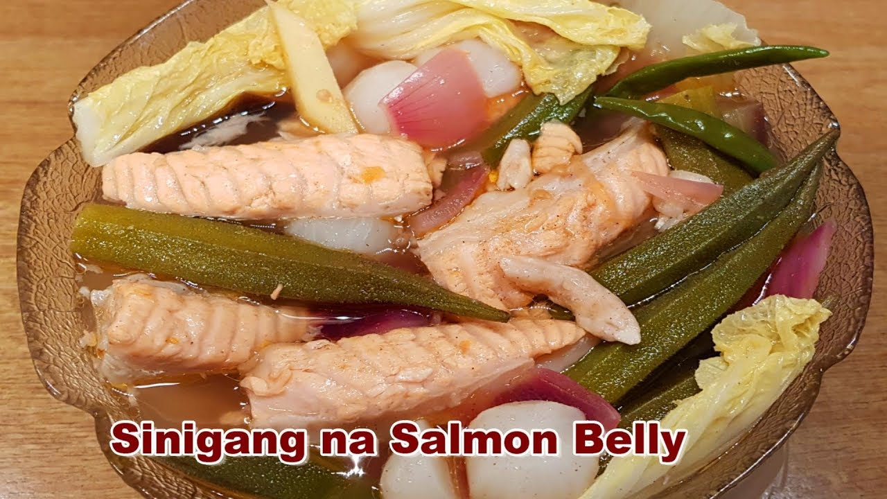 How To Cook Sinigang Na Salmon Belly Recipe Lami Pas Imung Ex Filipino Dish Youtube