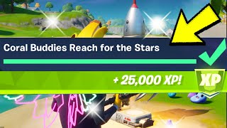 GIVE 100 METAL & REACH FOR THE STARS CORAL BUDDIES ROCKET LAUNCH (FREE 25,000XP CHALLENGE) Fortnite
