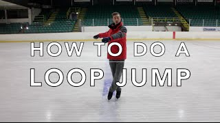 HOW TO DO A LOOP JUMP | FIGURE SKATING ❄️❄️
