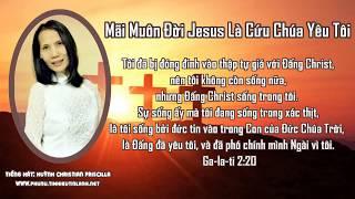 Mãi Muôn Đời Jesus Là Cứu Chúa Yêu Tôi (Priscilla)