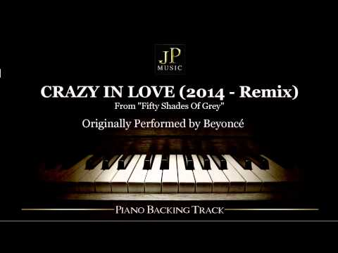 Crazy In Love (2014 Remix) by Beyoncé - Piano Accompaniment