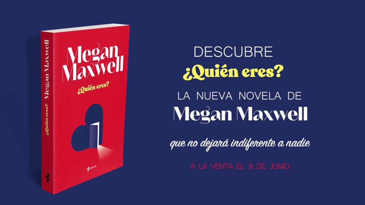 Quién eres? de Megan Maxwell - YouTube