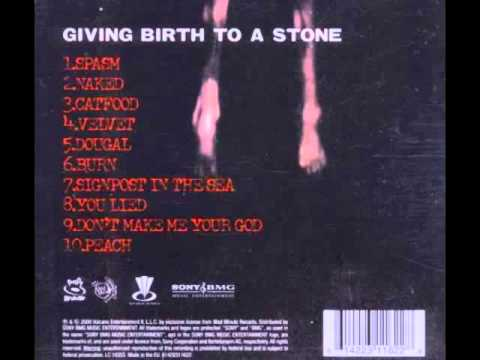 Peach - Giving Birth To a Stone