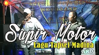 Download Supir Motor - Lagu Tapsel Madina - Cover Version