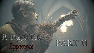 A Plague Tale Innocence l Part 11 l Gameplay FR