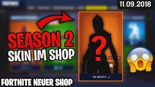 FORTNITE SHOP vom 11.9 - 😱 SEASON 2 SKIN 🛒 Fortnite Daily Item Shop Heute (11 septembre 2018) Detu Detu