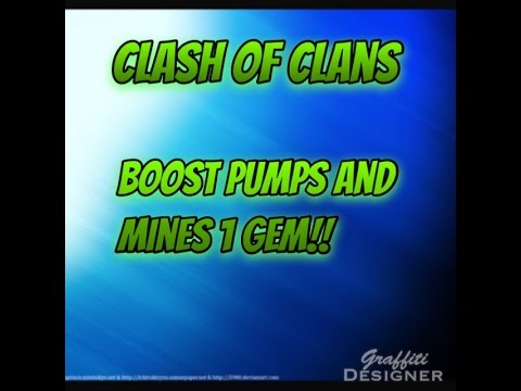 Boost mines and pumps For 1 Gem TODAY!! Clash Of Clans