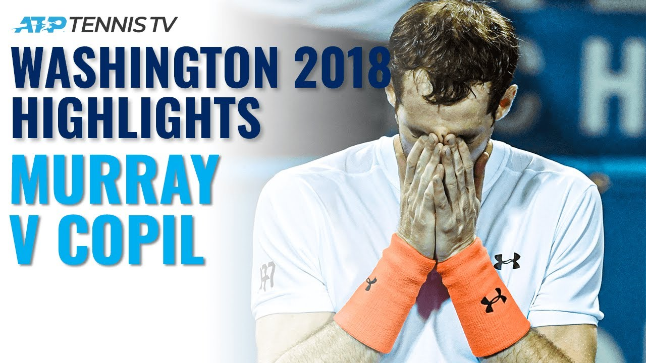 Andy Murray's Emotional Win v Copil | Washington 2018 Extended Highlights