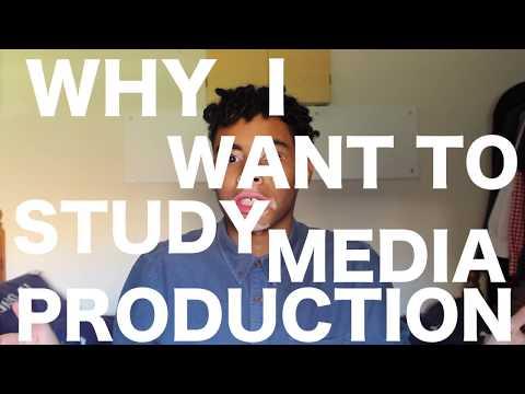 why i want to study media production.