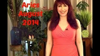 Aries August 2014 Astrology