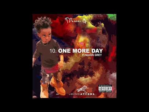 MunG - One More Day (feat. Naava Grey)