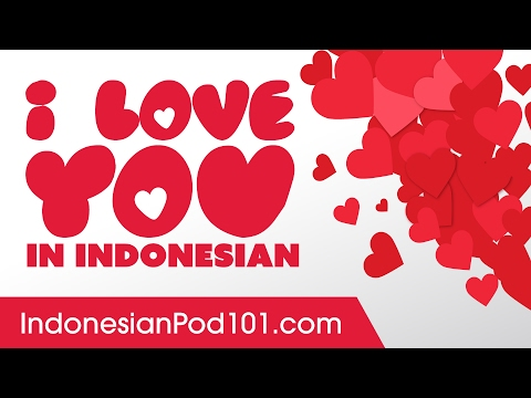 3 Ways To Say I Love You In Indonesian