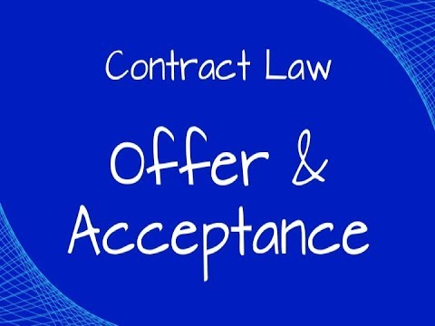 LAWS11061_4 Offer and Acceptance