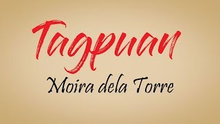 Tagpuan Lyrics - Moira dela Torre (Song and Lyrics)