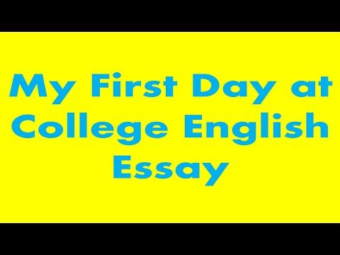 My First Day at College English Essay