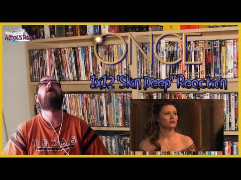 Once Upon A Time 1x12 'Skin Deep' REACTION