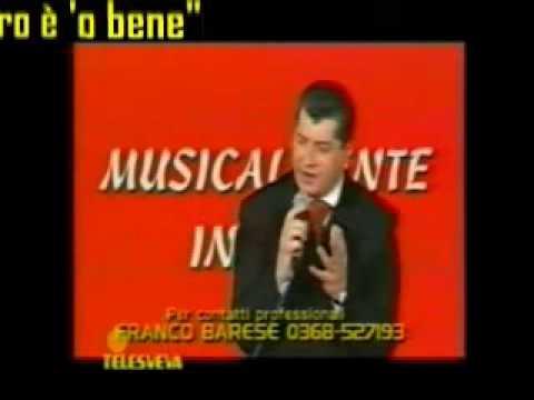 FRANCO BARESE - AMARO E' 'O BENE