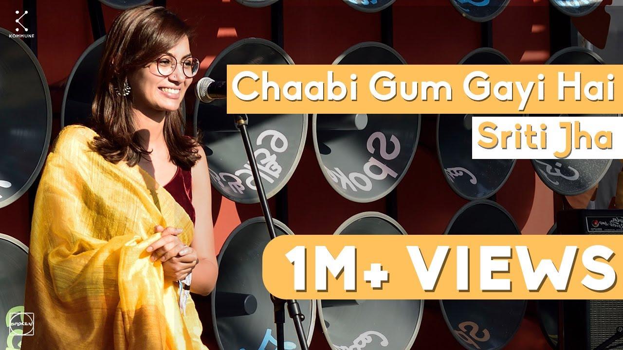 Download Chaabi Gum Gayi Hai - Sriti Jha | Spoken Fest 2019