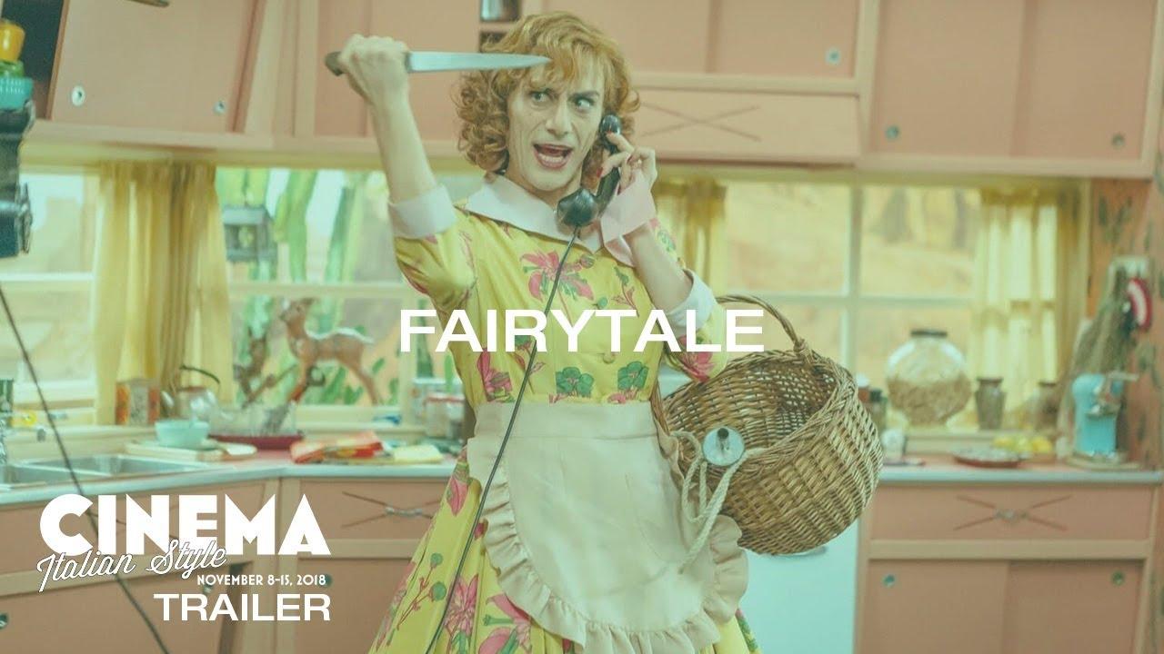 Cinema Italian Style 2018 Trailer: Fairytale