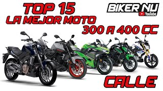 😱TOP 15 La mejor Moto de 300-400 CC 😎 Calle/Sport [COMPARATIVA Top speed] Biker Nu