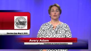 Avery Adam for School Committee