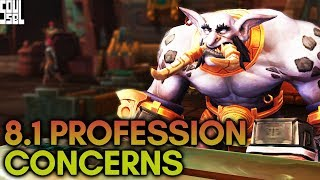 8.1 Professions and PvP: Poor Design or Roleplay? World of Warcraft Battle for Azeroth
