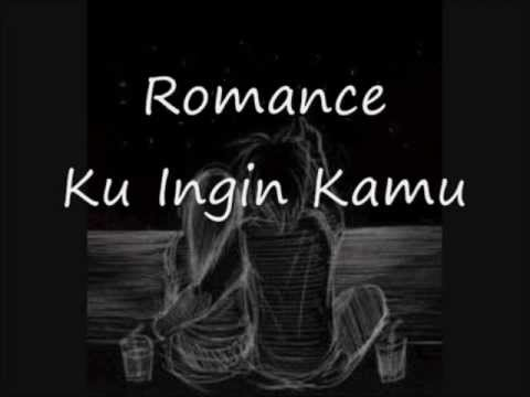 Kuingin Kamu - Romance