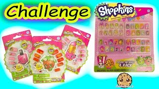 Shopkins Press On Fake Nails Challenge Opening Surprise Blind Bags from Season 2 and 5