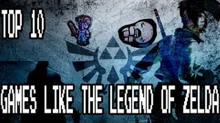 Top 10 Games LIKE The Legend of Zelda