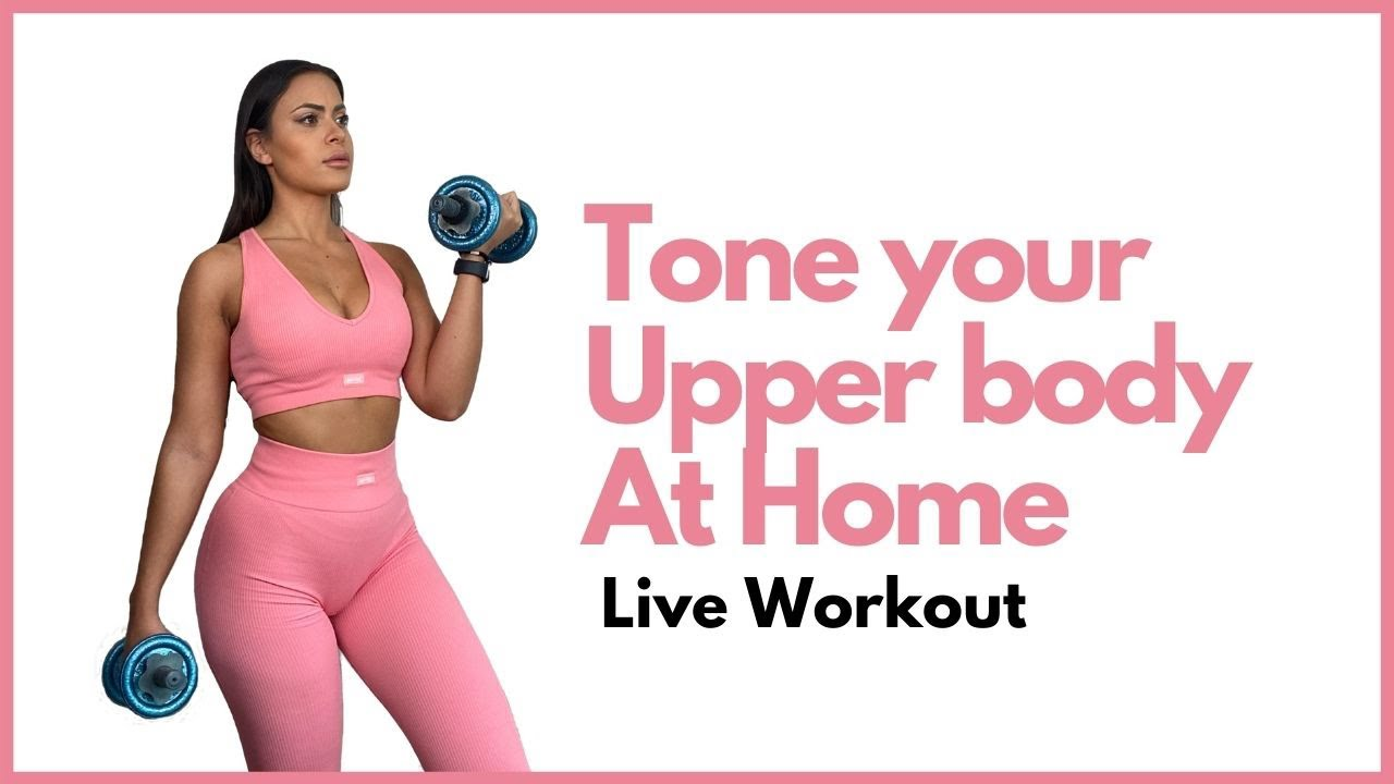 Tone Your Upper Body - Live Workout