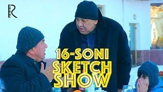 Sketch SHOW 16-soni (Mirzabek Xolmedov, Zokir Ochildiyev, Shukurullo Isroilov, Abror Baxtyarovich)