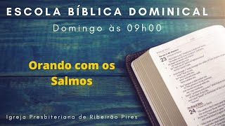Escola Biblica Dominical | Adultos e Jovens às 09h00