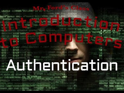 Information Security : Authentication  (06:03)