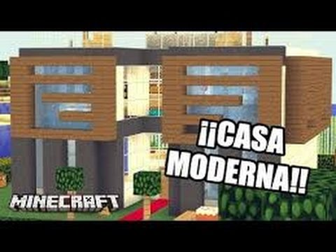 Como hacer una casa moderna en minecraft 2016 youtube for Casa moderna 2016
