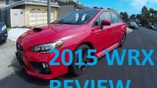 2015 Subaru WRX VLOG Review