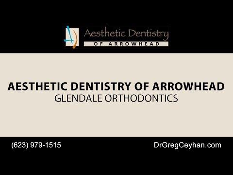 Glendale Orthodontics   Aesthetic Dentistry of Arrowhead