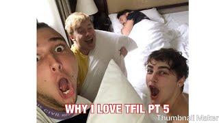 WHY I LOVE TFIL PT 5