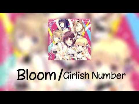 Girlish Number OP - Bloom