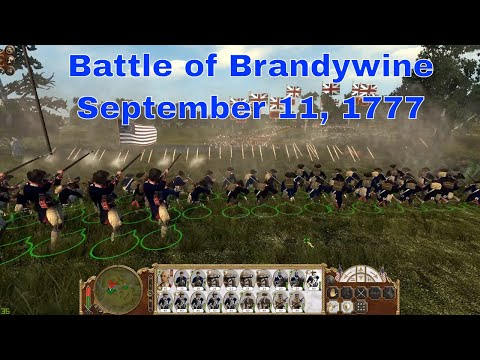 BATTLE OF BRANDYWINE CREEK (American Victory) - Empire Total War Historical Battle