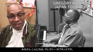 Gregory Hopkins JAPAN TOUR 2019