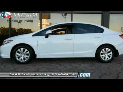 2012 HONDA CIVIC Irving TX CH574496. David McDavid ...