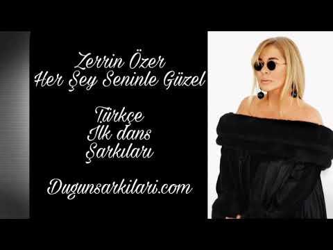 Zerrin Özer - Her Şey Seninle Güzel