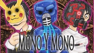 5   Mono Y Mono