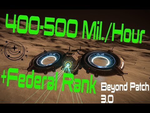 (Not working at the moment) 400 Mil / Hour + Fed Rank - Elite Dangerous Beyond 3.0