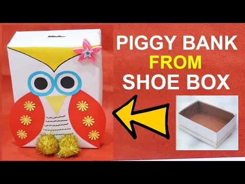 HOW TO MAKE PIGGY BANK FROM SHOE BOX | BEST OUT OF WASTE COMPETITION IN SCHOOL | SHOE BOX CRAFT