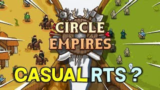 Casual RTS Circle Empires -- Is it worth 7 Bucks -- Game Review