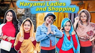 Haryanvi Ladies and Shopping | Rakhi Lohchab |